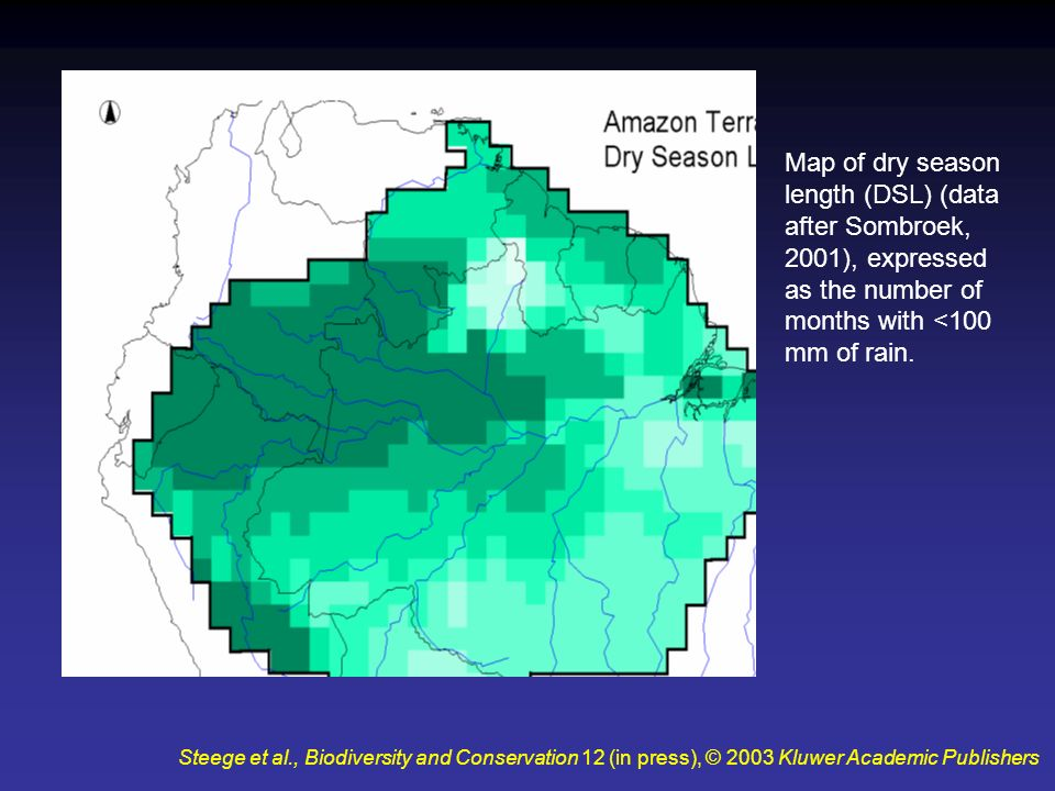 Map of dry season length (DSL) (data after Sombroek, 2001), expressed as the number of months with <100 mm of rain.