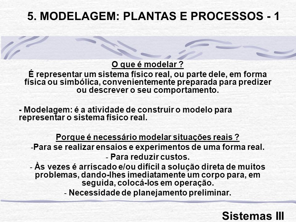 5. MODELAGEM: PLANTAS E PROCESSOS - 1