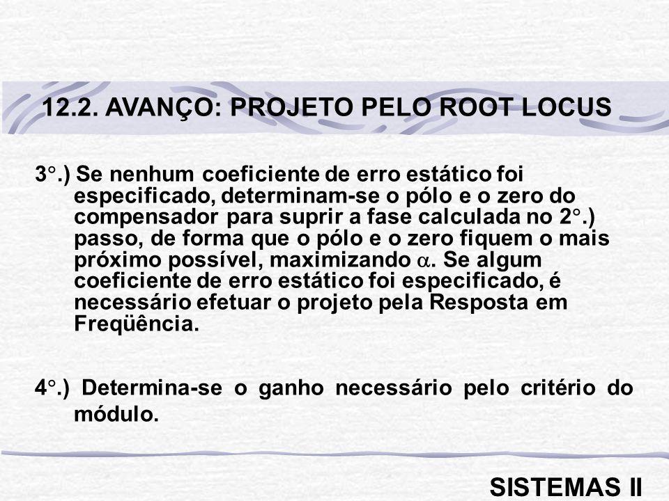 12.2. AVANÇO: PROJETO PELO ROOT LOCUS