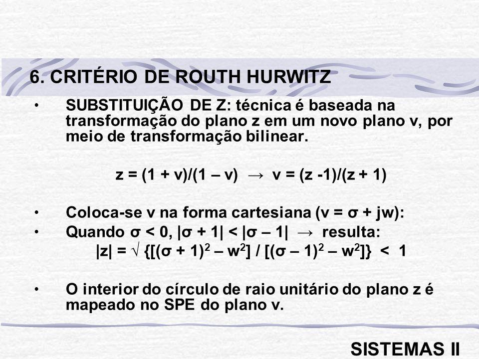 6. CRITÉRIO DE ROUTH HURWITZ