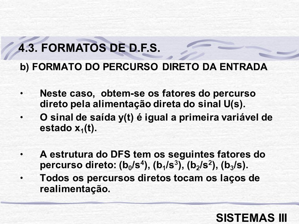 4.3. FORMATOS DE D.F.S. SISTEMAS III