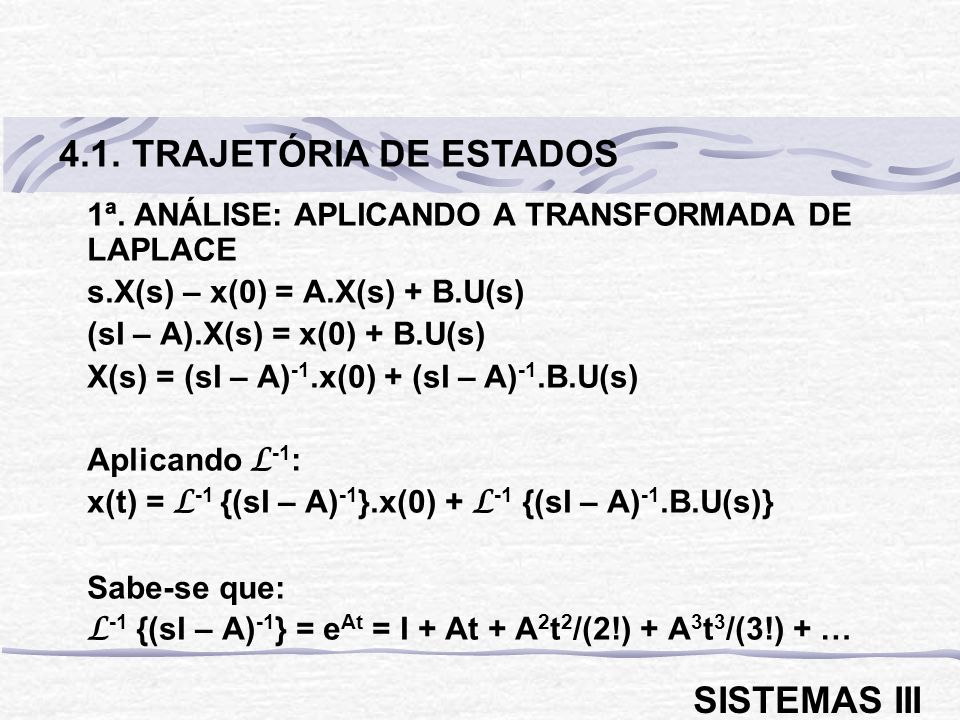 4.1. TRAJETÓRIA DE ESTADOS SISTEMAS III
