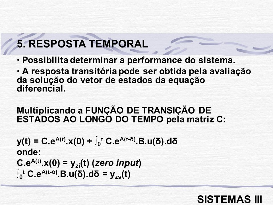 5. RESPOSTA TEMPORAL SISTEMAS III