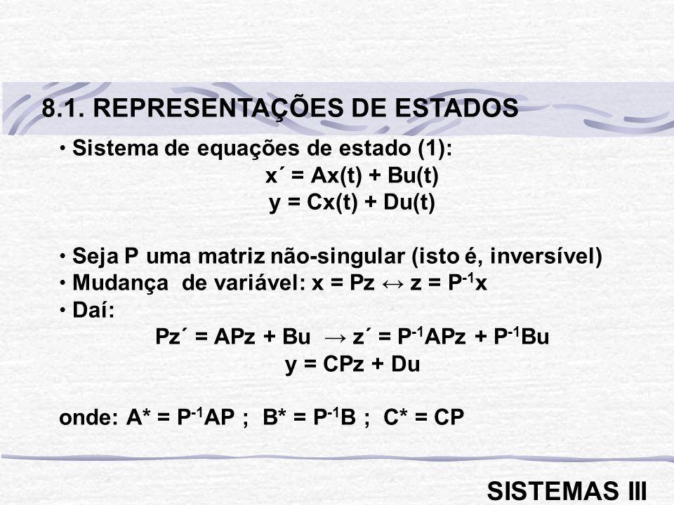 Pz´ = APz + Bu → z´ = P-1APz + P-1Bu