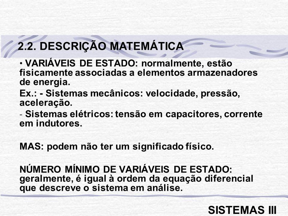 2.2. DESCRIÇÃO MATEMÁTICA SISTEMAS III