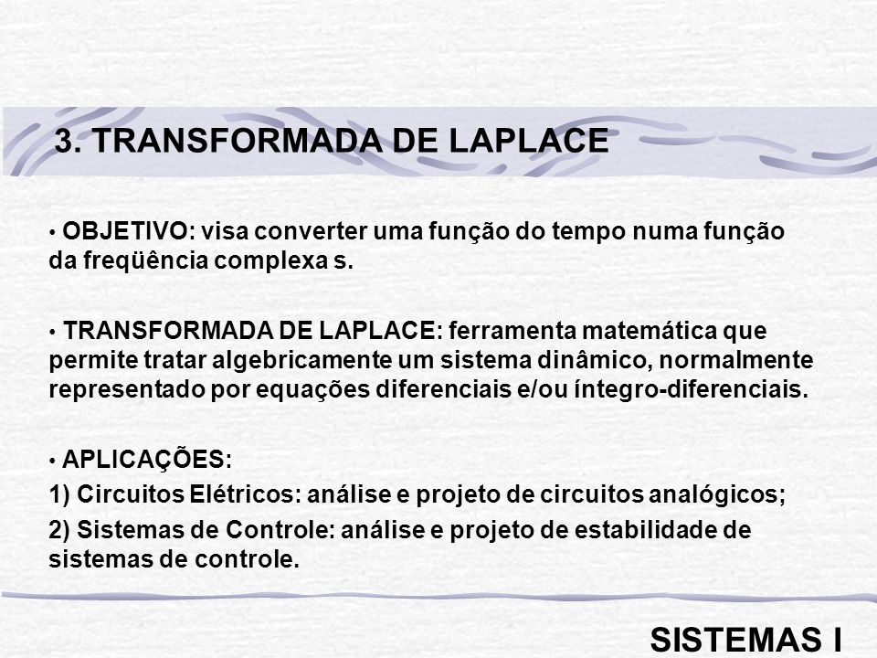 3. TRANSFORMADA DE LAPLACE