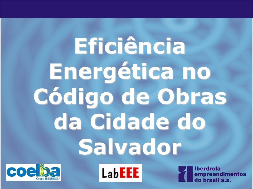Eficiência Energética no Código de Obras da Cidade do Salvador