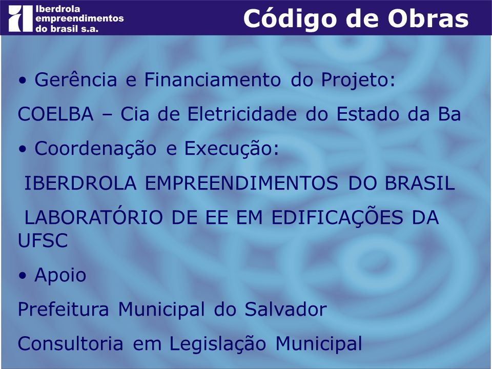 Código de Obras Gerência e Financiamento do Projeto: