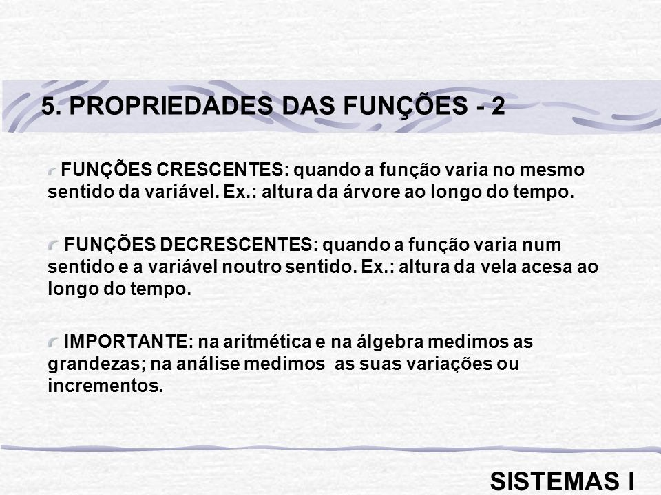 5. PROPRIEDADES DAS FUNÇÕES - 2