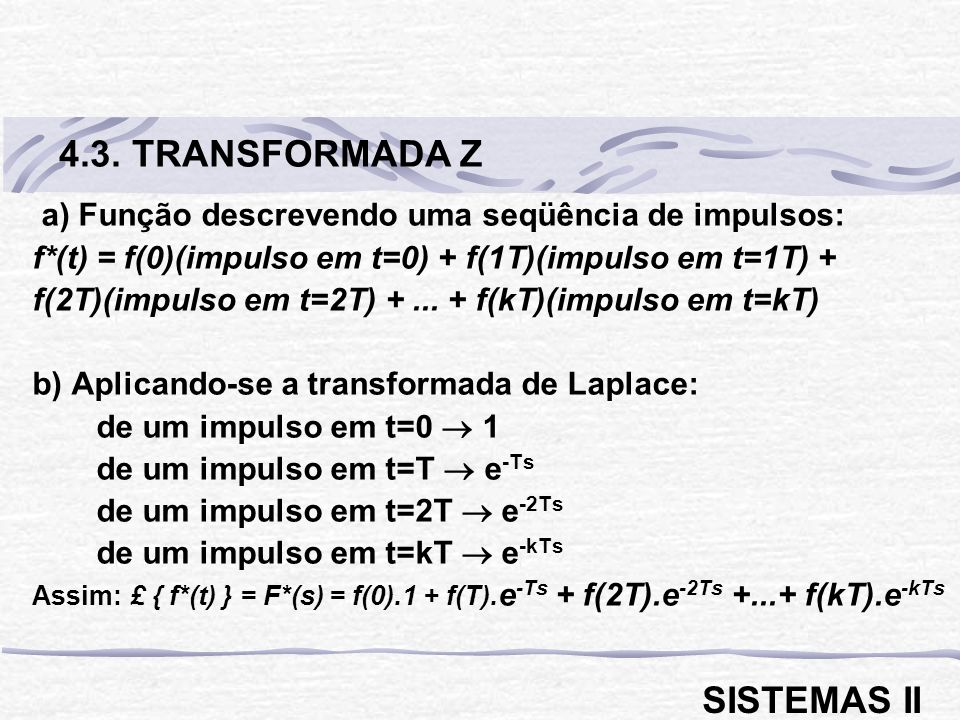 4.3. TRANSFORMADA Z SISTEMAS II