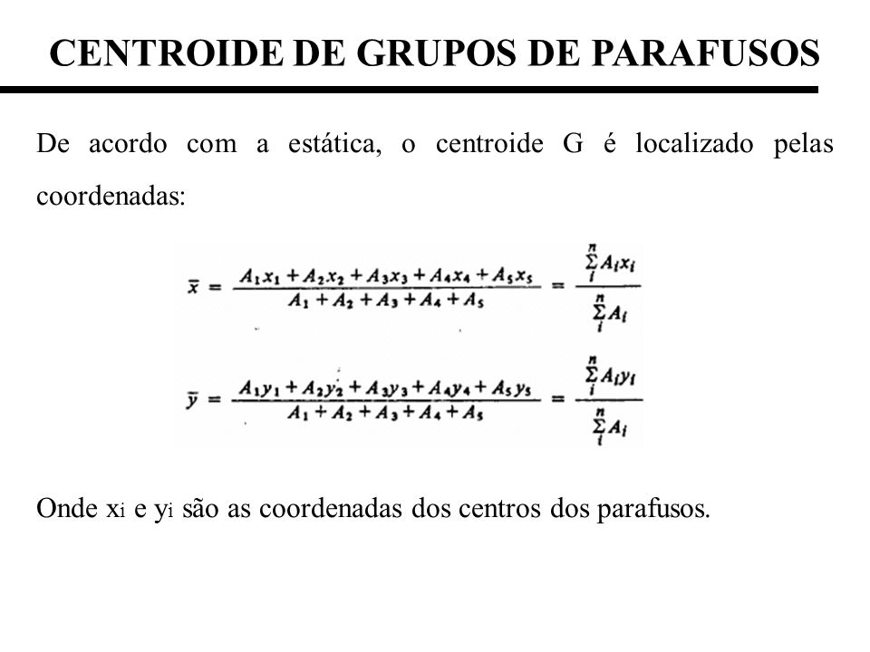 CENTROIDE DE GRUPOS DE PARAFUSOS