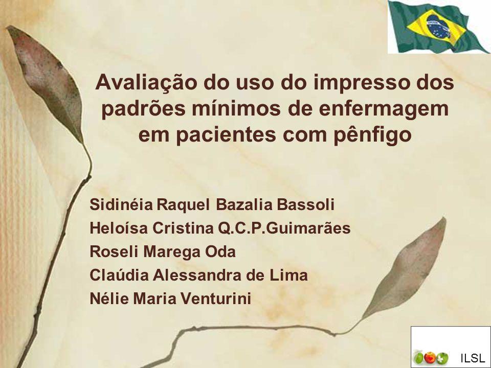Avaliação do uso do impresso dos padrões mínimos de enfermagem em pacientes com pênfigo