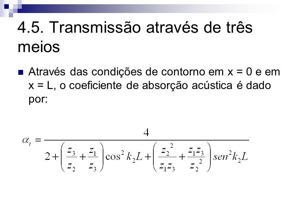 4.5. Transmissão através de três meios