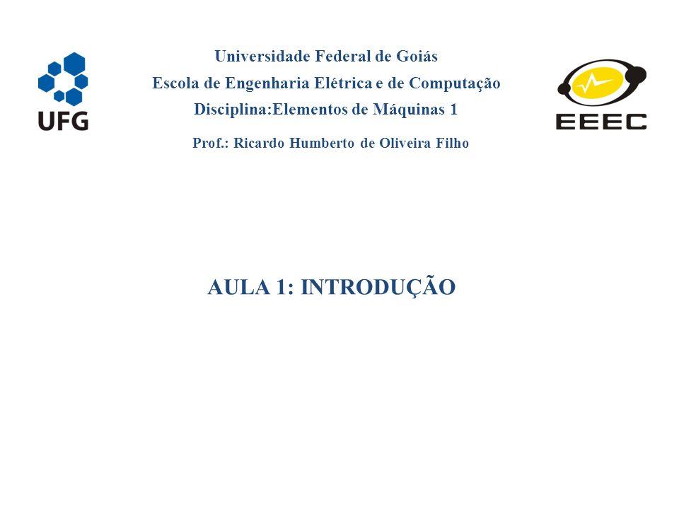 AULA 1: INTRODUÇÃO Universidade Federal de Goiás