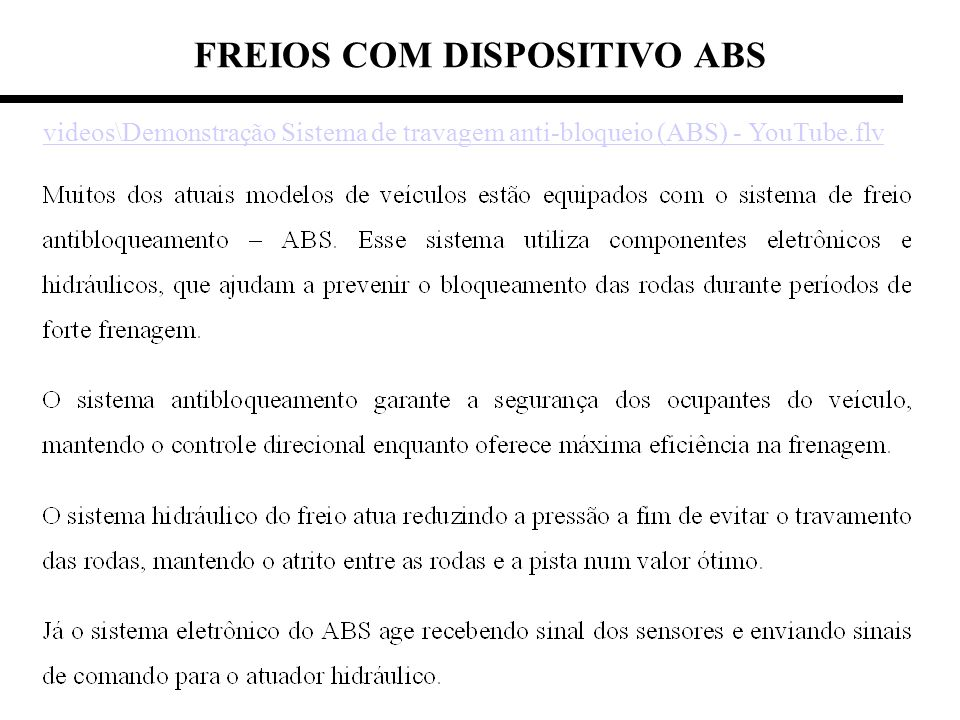FREIOS COM DISPOSITIVO ABS
