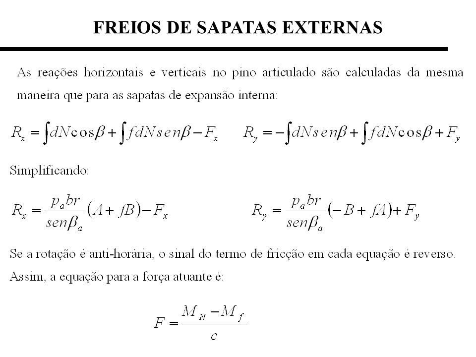 FREIOS DE SAPATAS EXTERNAS