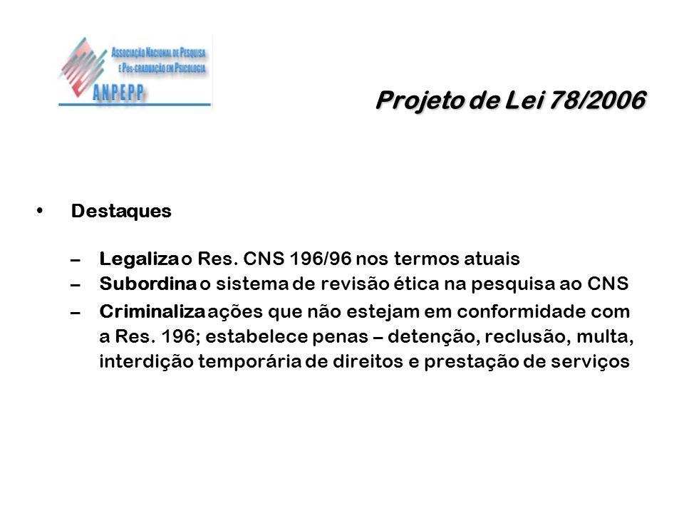 Projeto de Lei 78/2006 Destaques