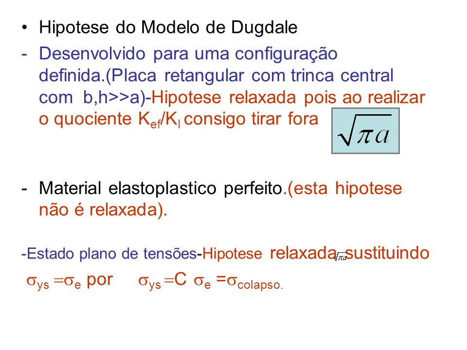 Hipotese do Modelo de Dugdale