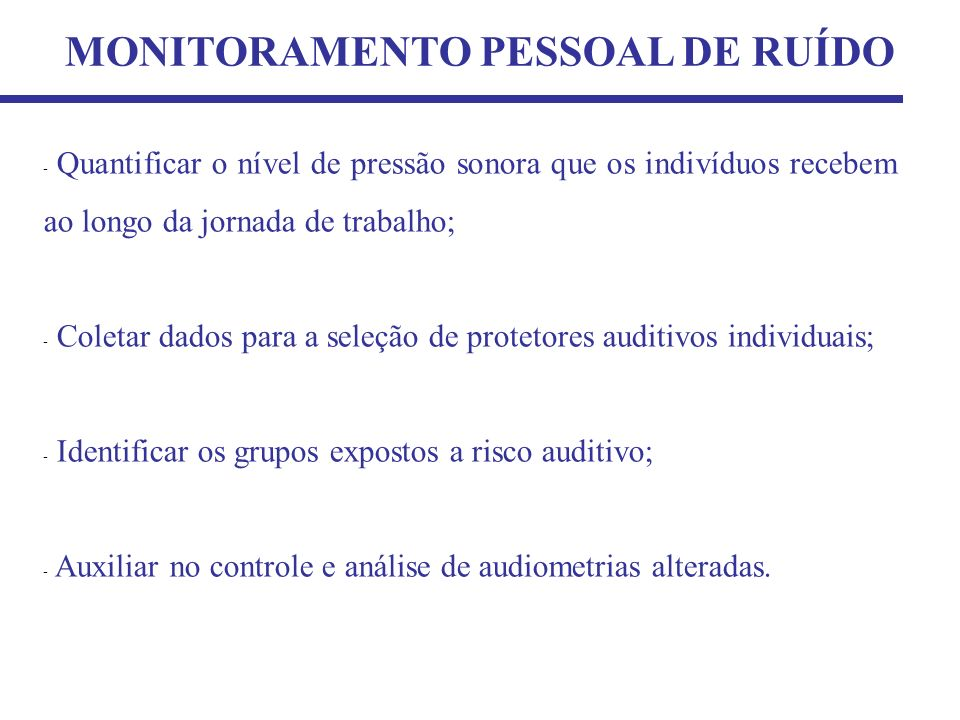 MONITORAMENTO PESSOAL DE RUÍDO