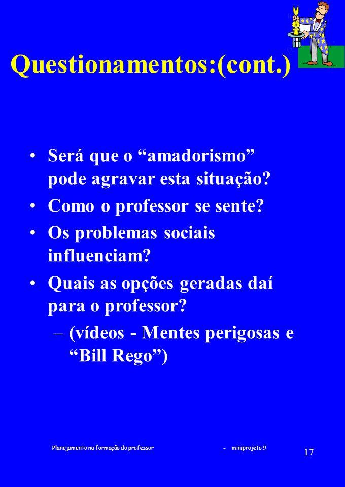 Questionamentos:(cont.)