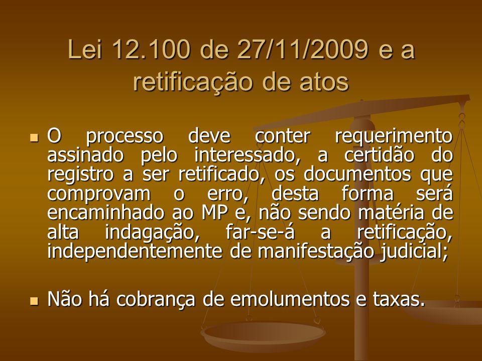 Lei 12.100 de 27/11/2009 e a retificação de atos