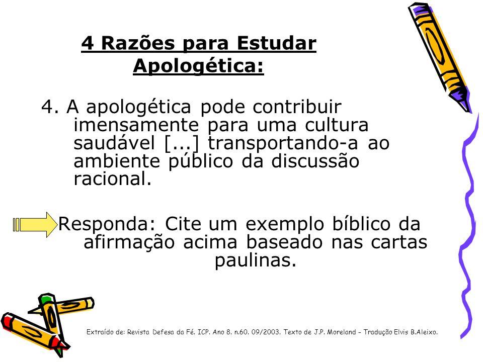 4 Razões para Estudar Apologética: