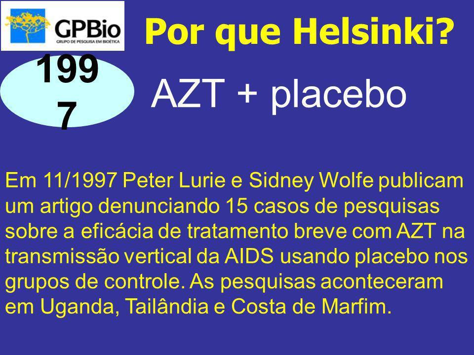 1997 AZT + placebo Por que Helsinki