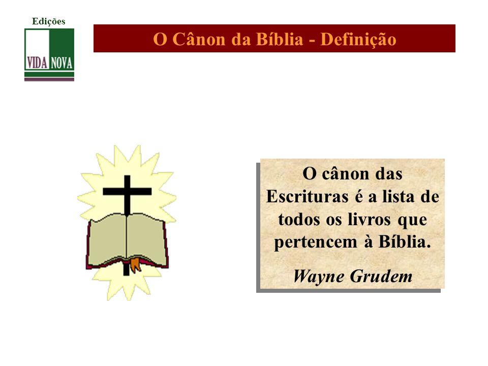 O Cânon da Bíblia - Definição