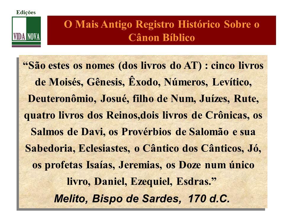 O Mais Antigo Registro Histórico Sobre o Cânon Bíblico