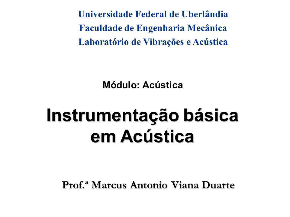 Instrumentação básica em Acústica