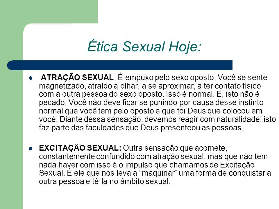 Ética Sexual Hoje: