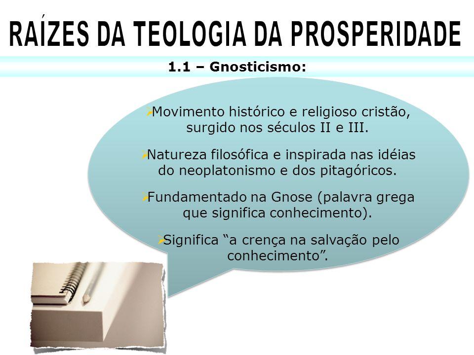 RAÍZES DA TEOLOGIA DA PROSPERIDADE