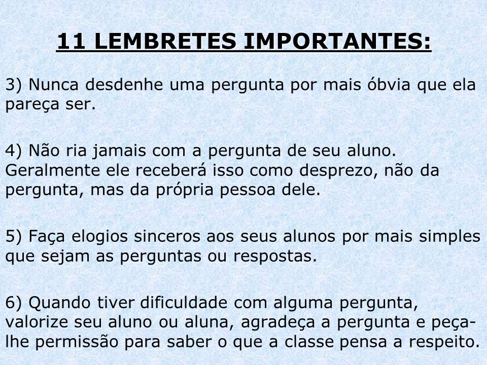 11 LEMBRETES IMPORTANTES: