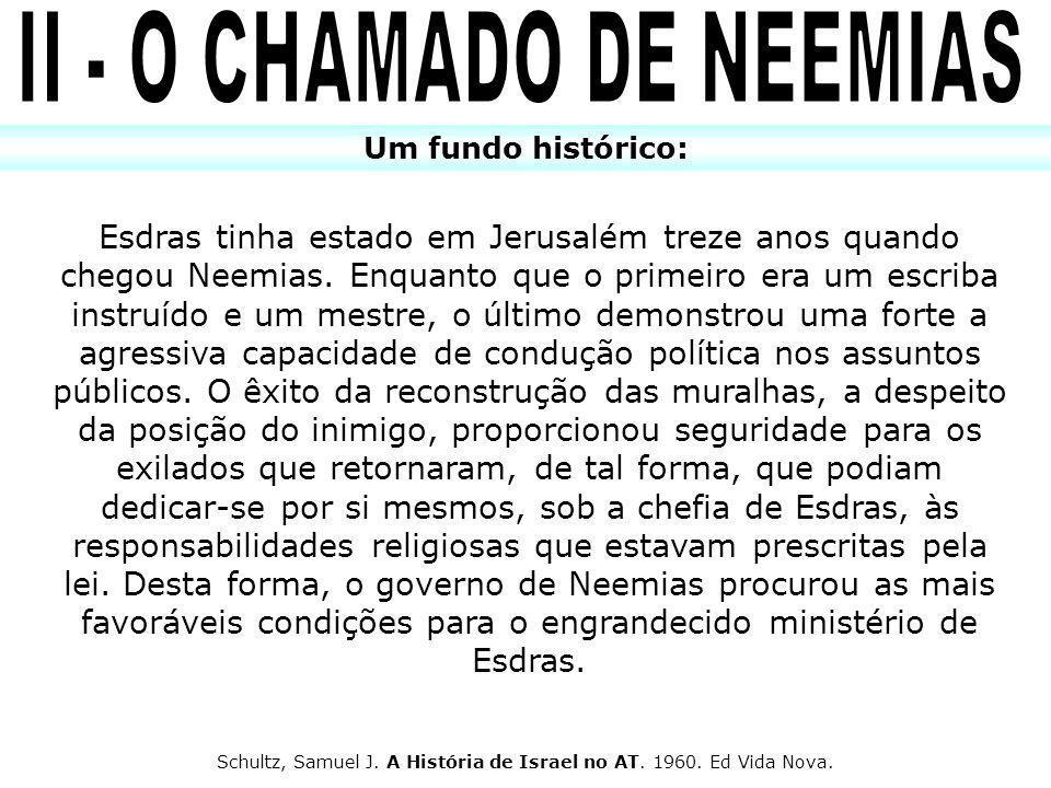 II - O CHAMADO DE NEEMIAS