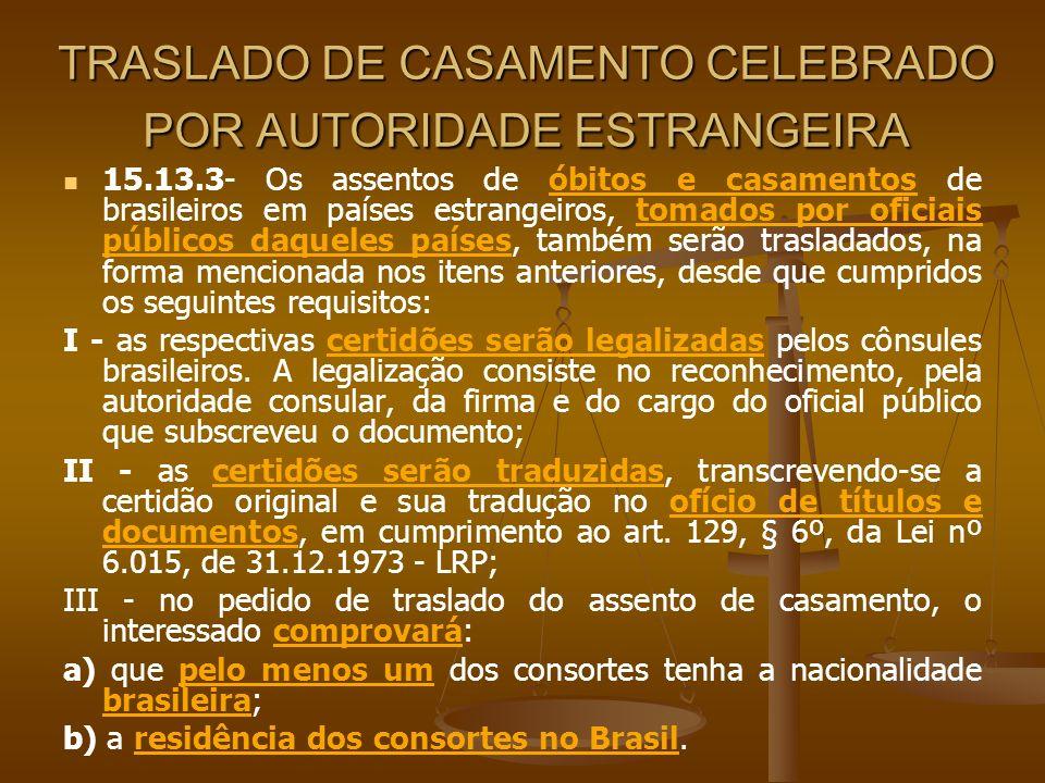 TRASLADO DE CASAMENTO CELEBRADO POR AUTORIDADE ESTRANGEIRA