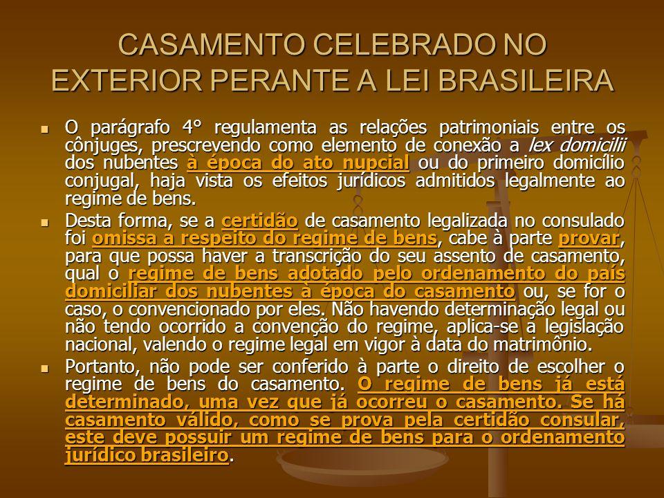 CASAMENTO CELEBRADO NO EXTERIOR PERANTE A LEI BRASILEIRA