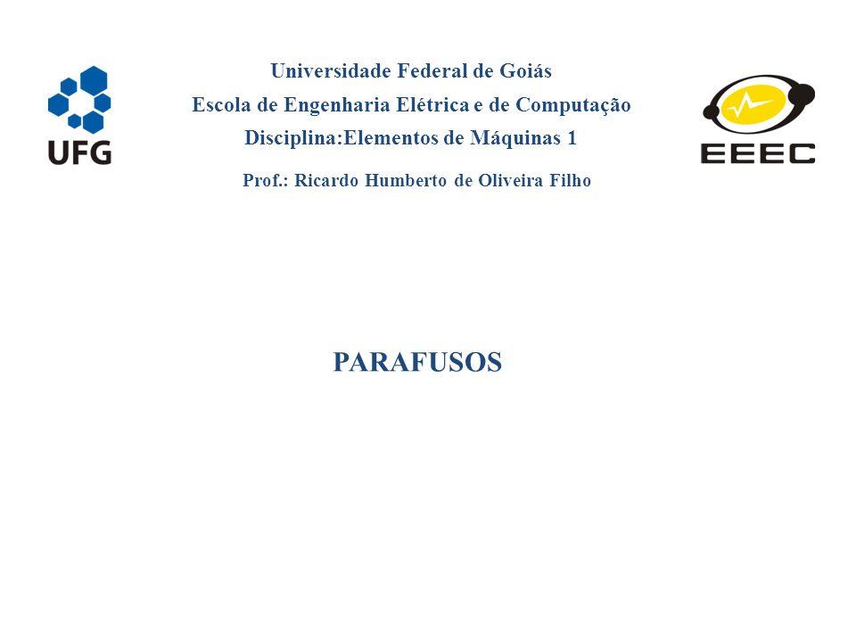 PARAFUSOS Universidade Federal de Goiás