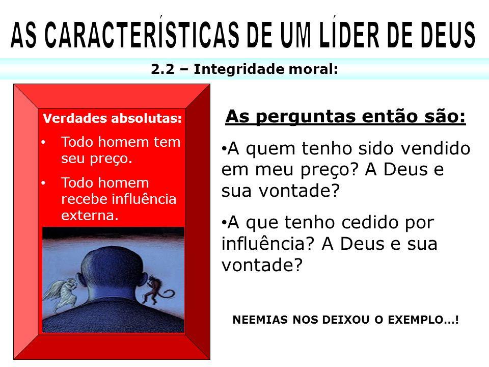 AS CARACTERÍSTICAS DE UM LÍDER DE DEUS