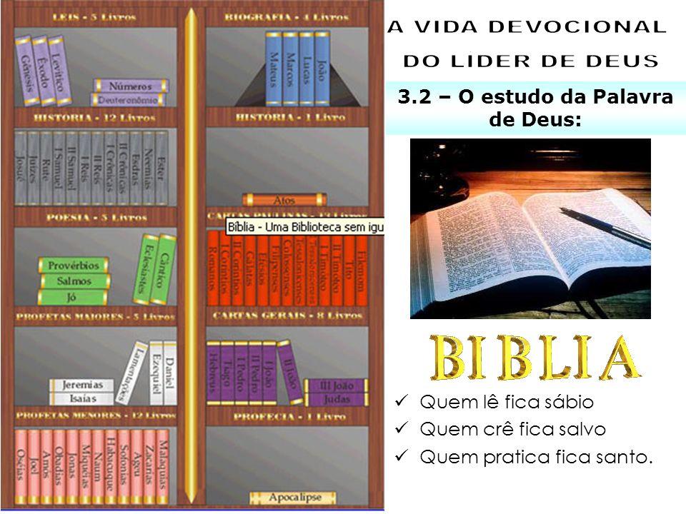 3.2 – O estudo da Palavra de Deus: