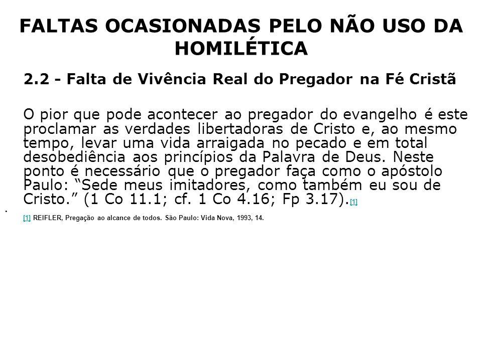 FALTAS OCASIONADAS PELO NÃO USO DA HOMILÉTICA