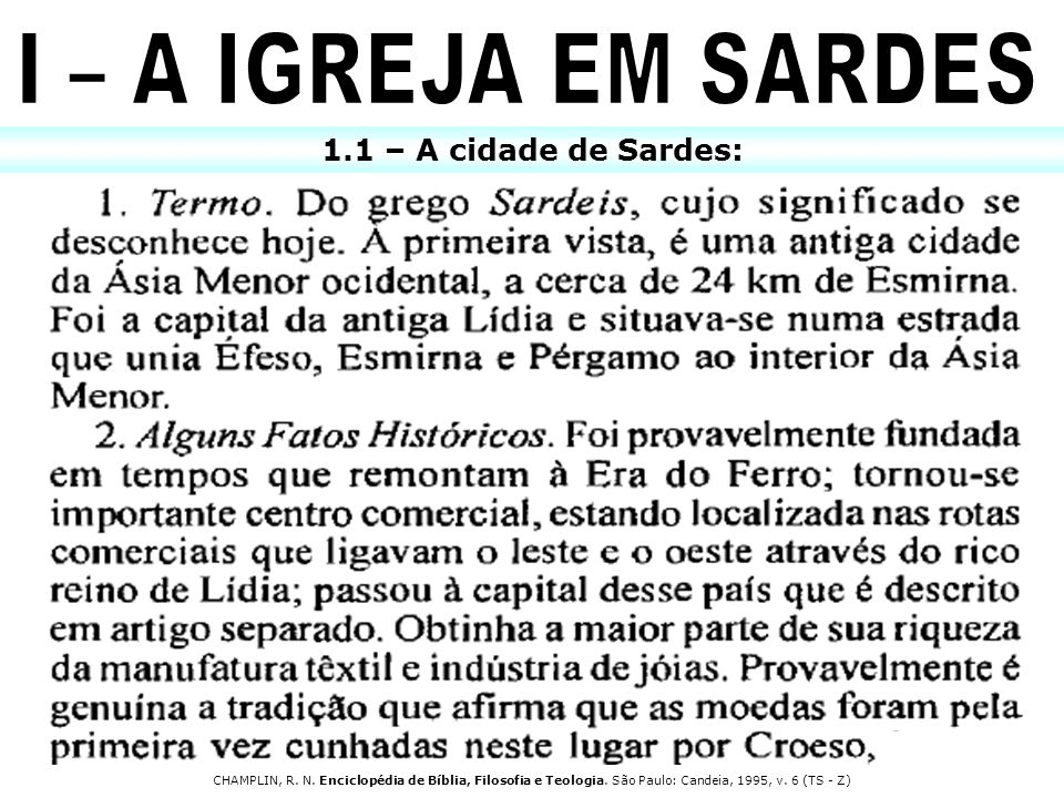 I – A IGREJA EM SARDES 1.1 – A cidade de Sardes: 5