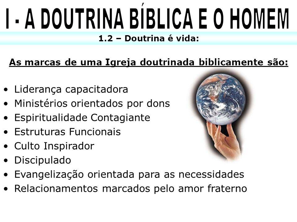 I - A DOUTRINA BÍBLICA E O HOMEM