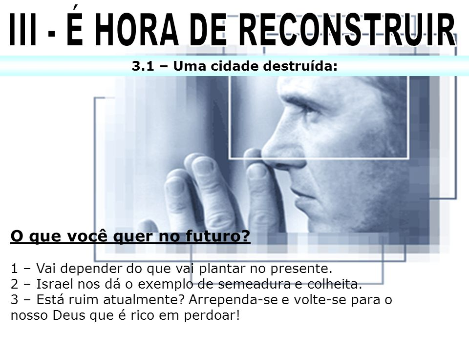 III - É HORA DE RECONSTRUIR 3.1 – Uma cidade destruída:
