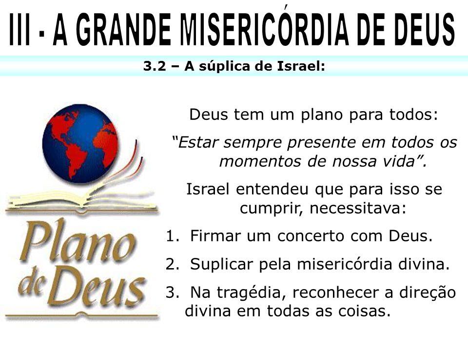 III - A GRANDE MISERICÓRDIA DE DEUS