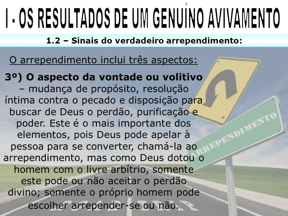 I - OS RESULTADOS DE UM GENUÍNO AVIVAMENTO