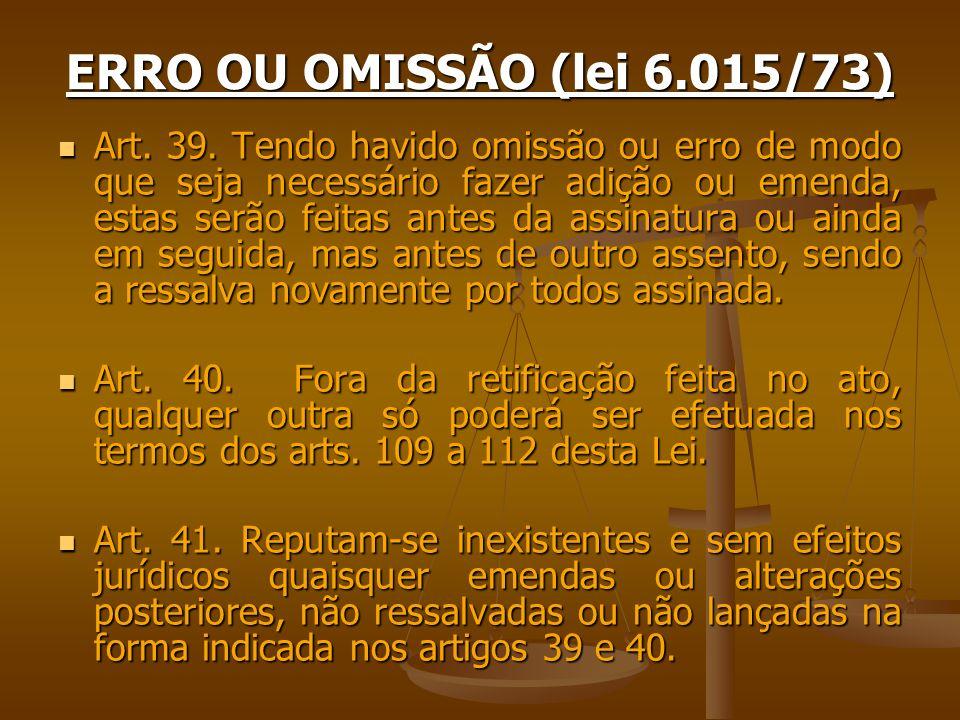 ERRO OU OMISSÃO (lei 6.015/73)
