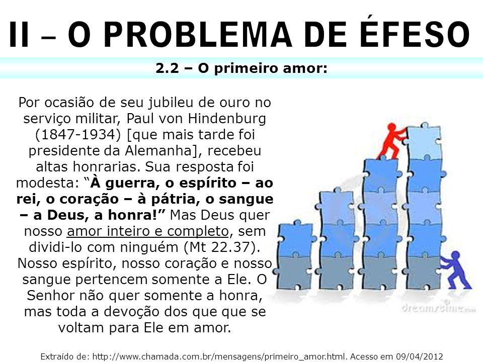 II – O PROBLEMA DE ÉFESO 2.2 – O primeiro amor:
