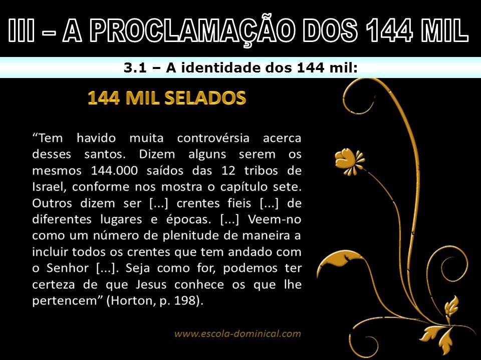 III – A PROCLAMAÇÃO DOS 144 MIL