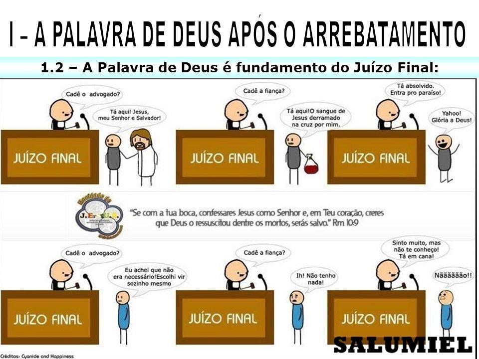 I – A PALAVRA DE DEUS APÓS O ARREBATAMENTO