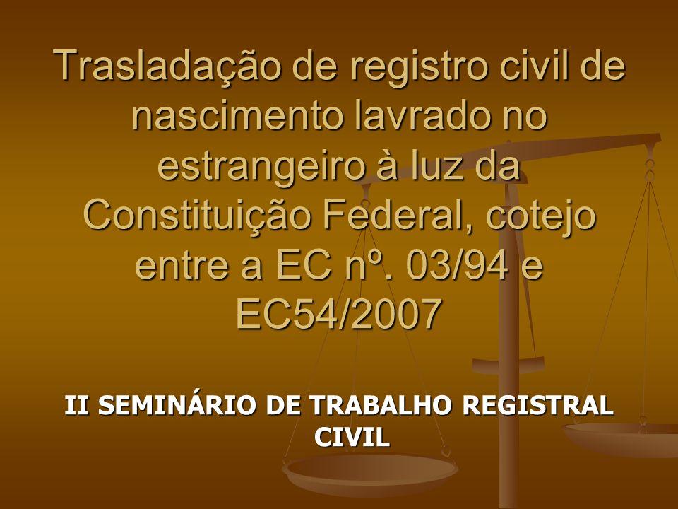 II SEMINÁRIO DE TRABALHO REGISTRAL CIVIL
